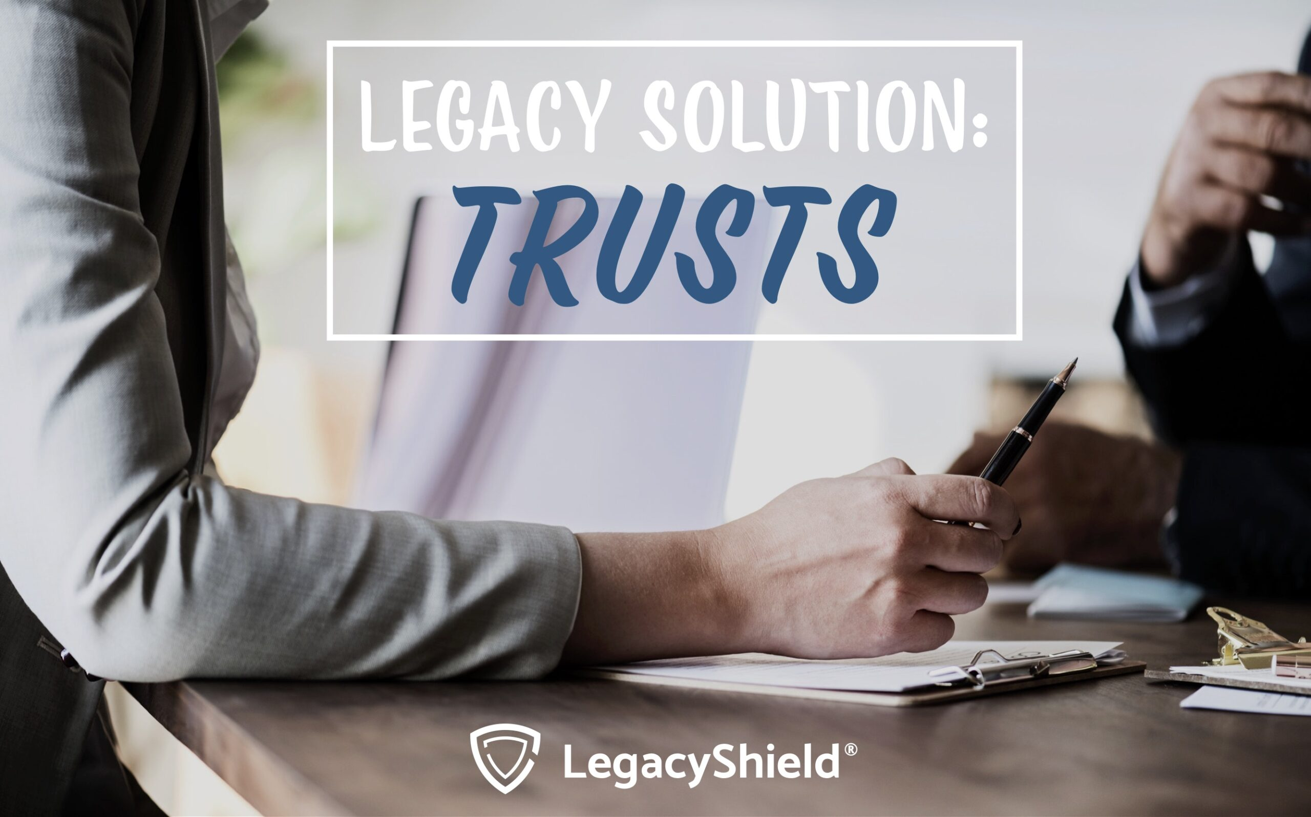 A Financial Trust is a Flexible and Smart Legacy Solution